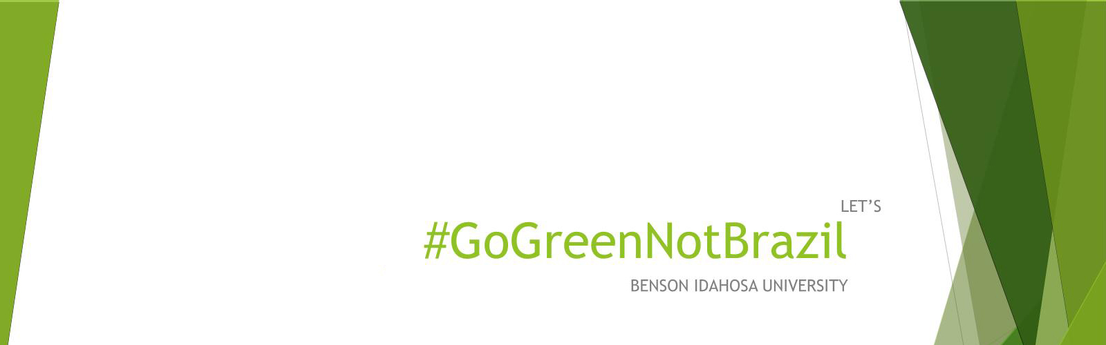GoGreenNotBrazil_New